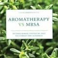 Aromatherapy vs. MRSA