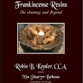 Frankincense Resins - The Journey and Beyond